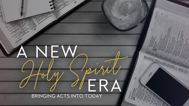 A New Holy Spirit Era (10/26)