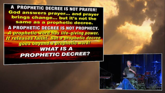 What is a Prophetic Decree?