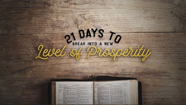 21 Days of Prosperity - Week 3: Day 1...