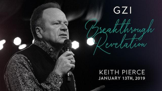 Breakthrough Revelation Service - (1/13) - Keith Pierce