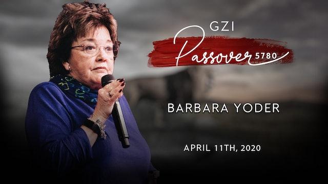 Passover 2020 - (04/11) - Barbara Yoder