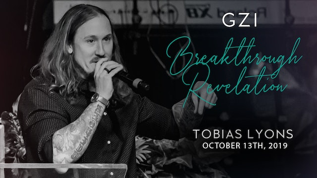 Breakthrough Revelation (10/13) - Tobias Lyons