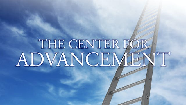 The Center for Advancement