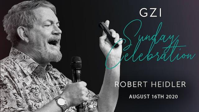 Celebration Service (8/16) - Robert H...
