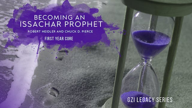 Issachar Year One: Becoming an Issachar Prophet