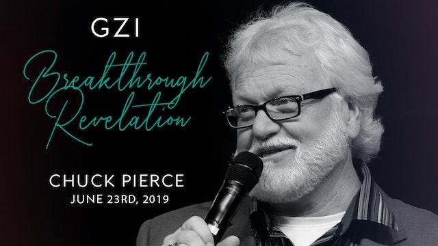 Breakthrough Revelation (6/23) - Chuck Pierce