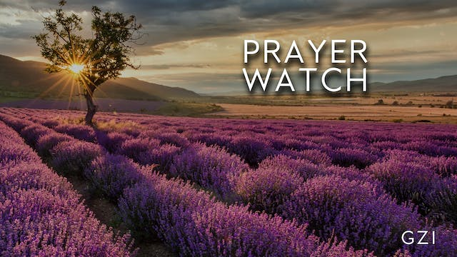 Morning Prayer Watch (8/07)