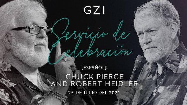 [Español] Celebration Service (07/25)- Chuck Pierce and Robert Heidler