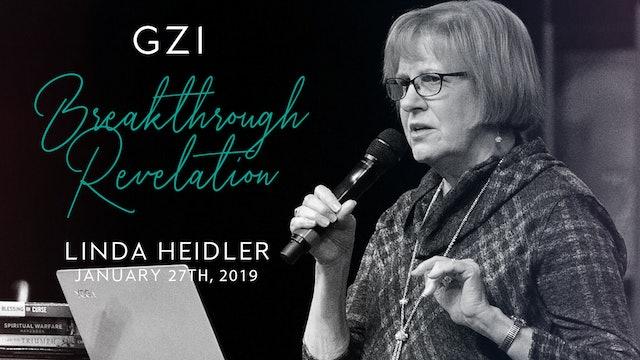 Breakthrough Revelation (01/27) - Linda Heidler: Preparing for Deliverance