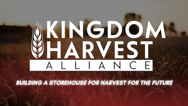 Kingdom Harvest Alliance - 9/10/21