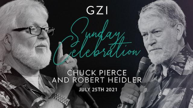 Celebration Service (07/25) - Chuck Pierce and Robert Heidler
