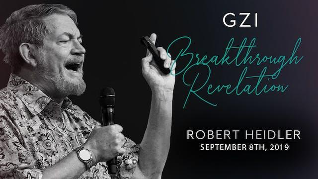 Breakthrough Revelation (9/8) - Rober...
