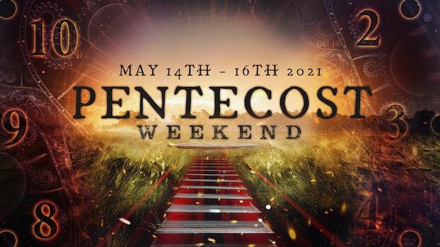 Pentecost 2021: Session 1 (05/15) - Chuck Pierce and Ty Bello