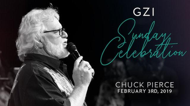 Celebration Service (02/03) - Chuck Pierce: God's Strategy for Transition!