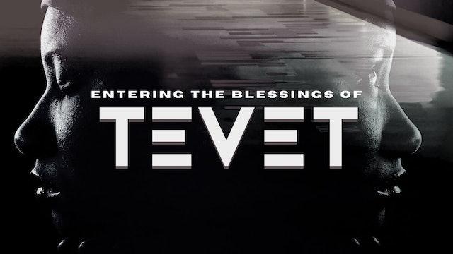 Entering the Blessing of Tevet (12/18)