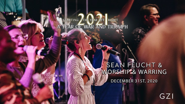 Starting the Year Off Right (12/31) - Sean Feucht and Worship & Warring