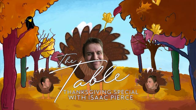 The Table - Thanksgiving Special with...