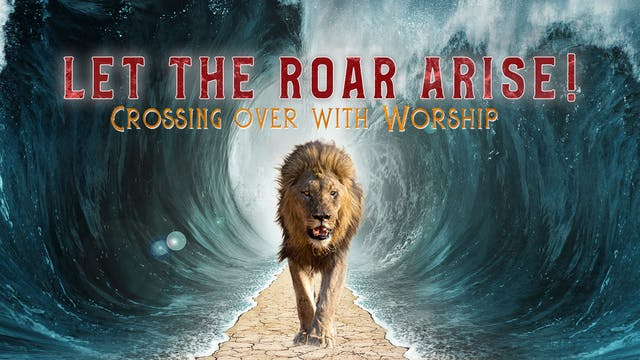 Let the Roar Arise: Watch II (4/17)