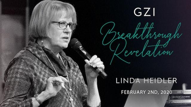 Breakthrough Revelation (02/02) - Linda Heidler: Don't Miss the Next Harvest