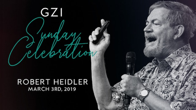Celebration Service - (03/03) - Robert Heidler