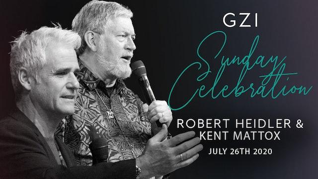 Celebration Service (7/26) - Robert Heidler & Kent Mattox