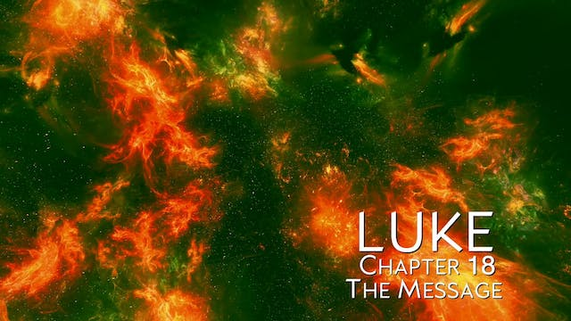 The Book of Luke - Chapter 18