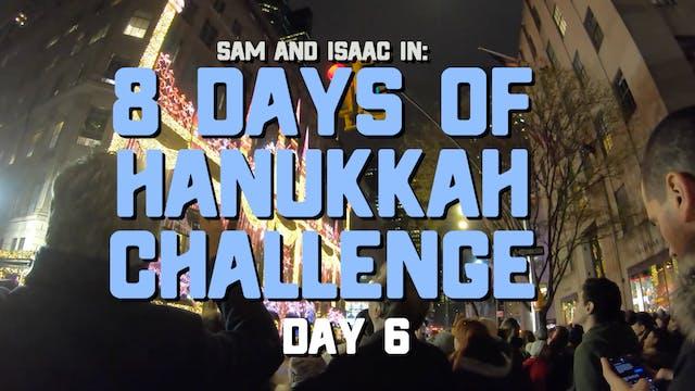8 Days of Hanukkah Challenge - Day 6