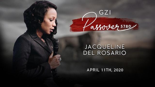Passover 2020 - (04/11) - Jacqueline Del Rosario