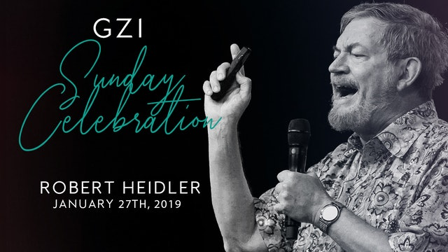 Celebration Service (01/27) - Robert Heidler: The Year of Plowing