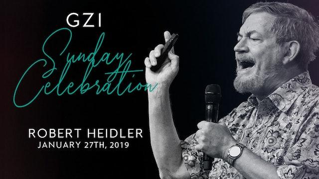 Celebration Service - (01/27) - Robert Heidler