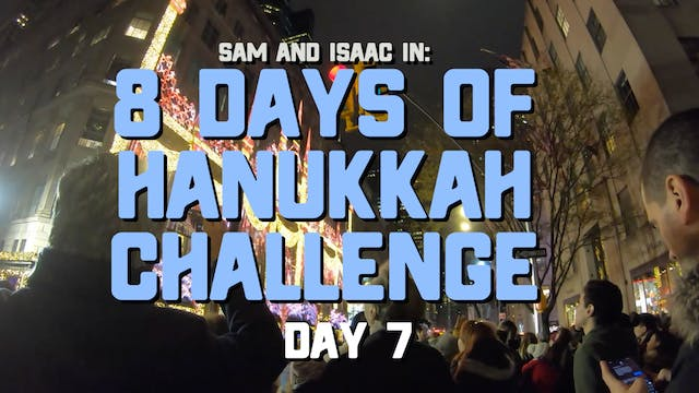 8 Days of Hanukkah Challenge - Day 7