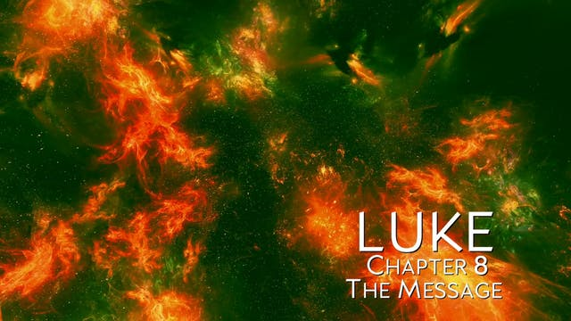 The Book of Luke - Chapter 8