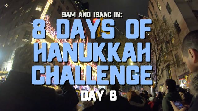 8 Days of Hanukkah Challenge - Day 8