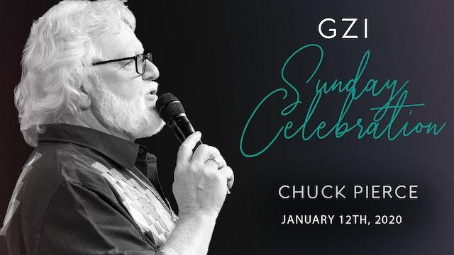 Celebration Service (01/12) - Chuck Pierce
