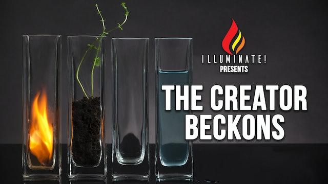Illuminate Presents: The Creator Beckons (05/08)