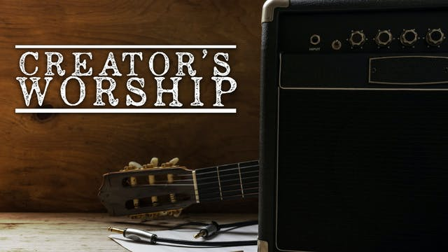 Creator's Worship