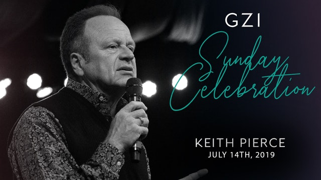 Celebration Service (7/14) - Keith Pierce