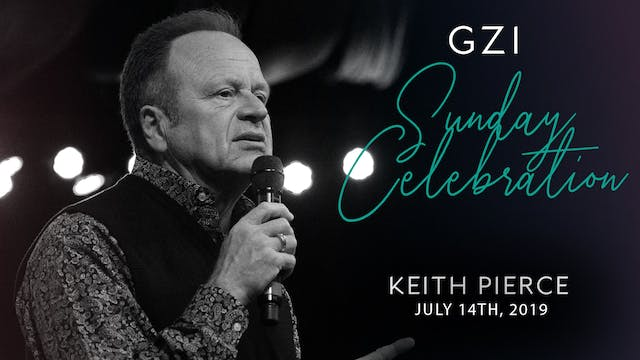 Celebration Service (7/14) - Keith Pi...