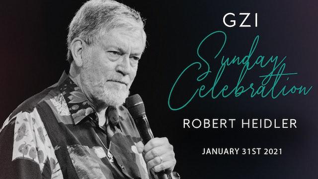 Celebration Service (01/31) - Robert Heidler: Keeping On Track