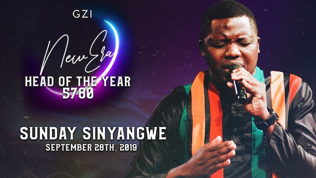 Head of the Year 5780 (9/28) - Sunday Sinyangwe