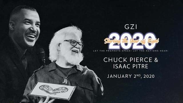 Starting the Year Off Right (01/02): Chuck Pierce & Isaac Pitre
