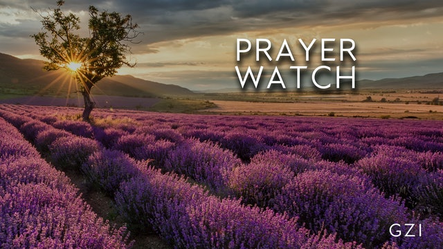 Noon Prayer Watch (8/21) - 12PM