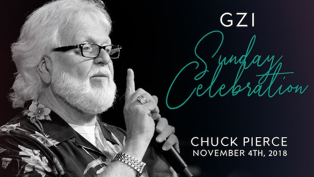 Sunday Celebration Service (11/4) - Chuck Pierce