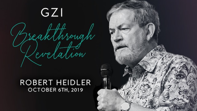 Breakthrough Revelation (10/06) - Robert Heidler