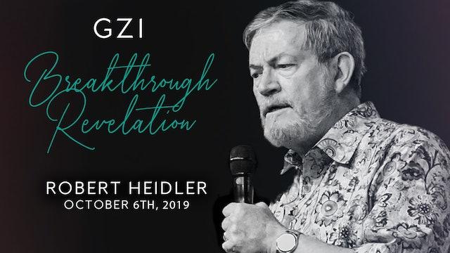 Breakthrough Revelation (10/06) - Robert Heidler: God's Countdown to Revival