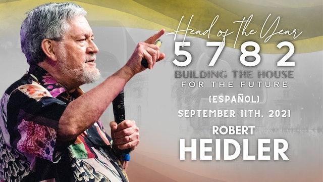 [Español] Head of the Year 5782 - Robert Heidler (9/11)