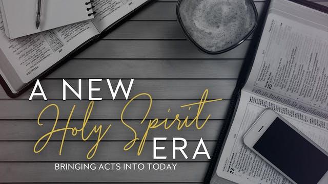 A New Holy Spirit Era (11/01)