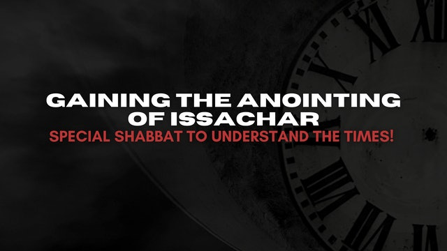Gaining the Anointing of Issachar (04/16)