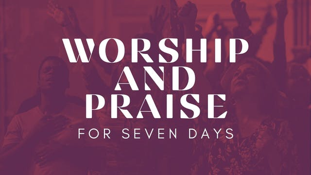 Praise and Worship (01/13)