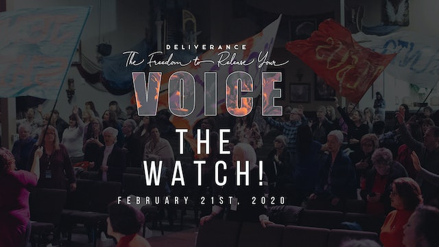 Release Your Voice - The Watch! (02/21)
